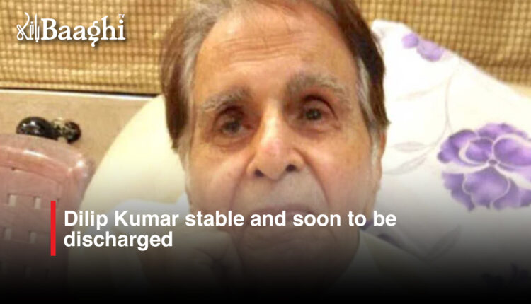 dilip kumar stable and soon to be discharged #baaghi