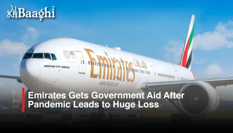 Emirates Gets Government Aid After Pandemic Leads to Huge Loss #Baaghi