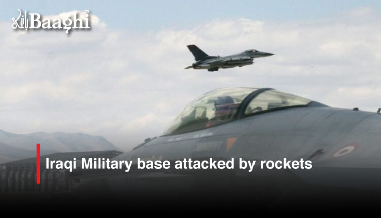 Iraqi Military base attacked by rockets #Baaghi