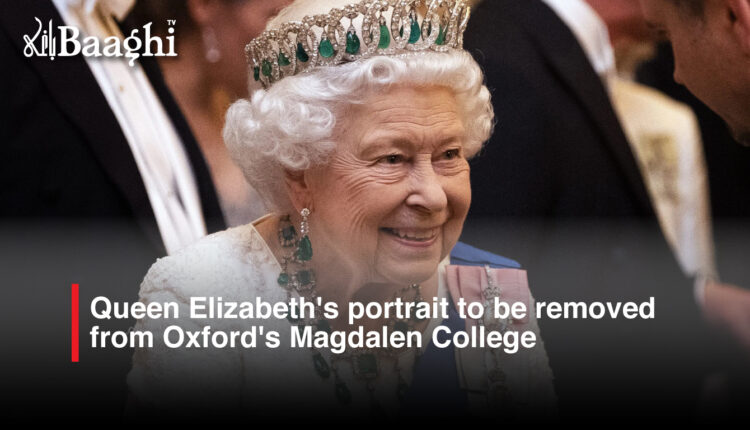 Queen Elizabeth's portrait to be removed from Oxford's Magdalen College #Baaghi