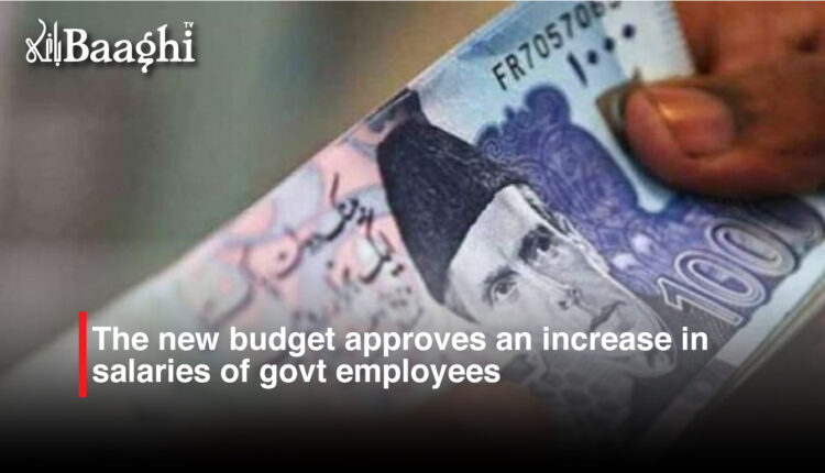 The new budget approves an increase in salaries of govt employees #baaghi