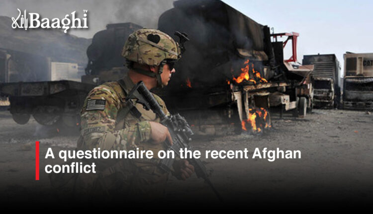 A-questionnaire-on-the-recent-Afghan-conflict #Baaghi