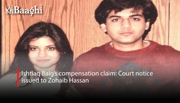 Ishtiaq-Baig's-compensation-claim-Court-notice-issued-to-Zohaib-Hassan #Baaghi