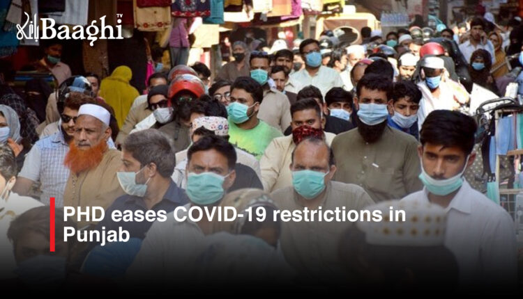PHD-eases-COVID-19-restrictions-in-Punjab #Baaghi