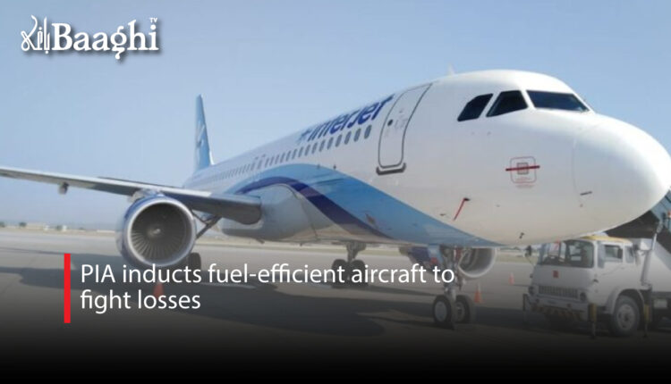 PIA-inducts-fuel-efficient-aircraft-to-fight-losses #Baaghi