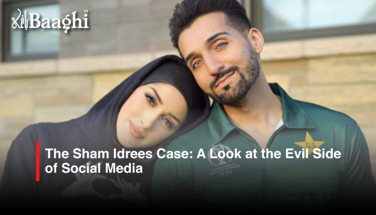 The-Sham-Idrees-Case-A-Look-at-the-Evil-Side-of-Social-Media #Baaghi